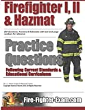 Firefighter I, II and Hazmat Practice Questions, Adam Knight and National Exams, 1484115236