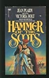 Hammer of the Scots, Jean Plaidy, 0449200469