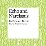 Echo and Narcissus | Edward Ferrie