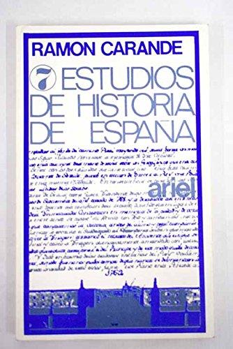 Siete estudios de Historia de España: Amazon.es: CARANDE, Ramón.-: Libros