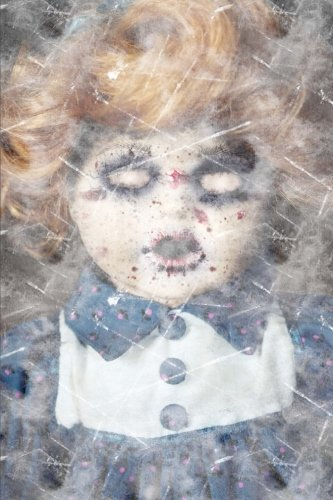 Possessed Doll: 6x9 Journal - Lined Paper - 150 Pages, Haunted & Creepy Doll Halloween Notebook, Distressed Vintage Style