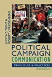 img - for Political Campaign Communication: Principles and Practices (Communication, Media, and Politics) book / textbook / text book