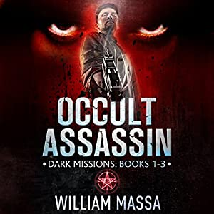 Occult Assassin: Dark Missions (Books 1-3) Audiobook