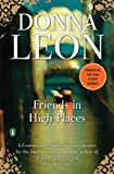 Friends in High Places: A Commissario Guido Brunetti Mystery (Commissario Brunetti Book 9)