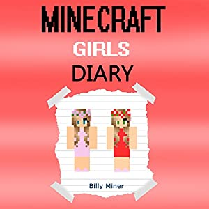 A Diary of Minecraft Girls Audiobook