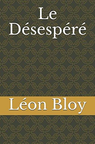 Le Désespéré (French Edition)