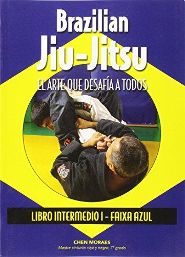 Descargar Libro Brazilian Jiu-jitsu. Libro Intermedio I. Faixa Azul Almir Itajahy De Moraes