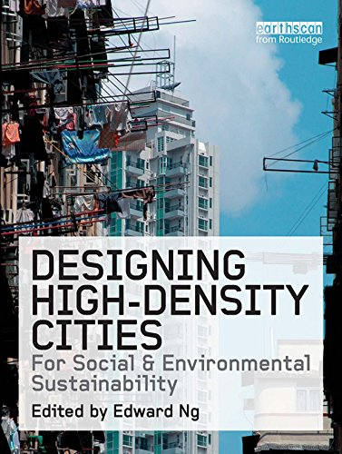 Download Designing High-Density Cities: For Social and Environmental Sustainability Pdf