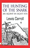 Image of The Hunting of the Snark: An Agony in Eight Fits