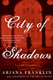 City of Shadows, Ariana Franklin, 0060817275