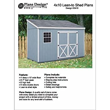 4 X 10 Lean To Storage Shed Project Plans Design 10410