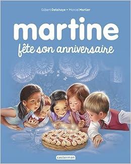 Martine Tome 19 Martine Fete Son Anniversaire Gilbert