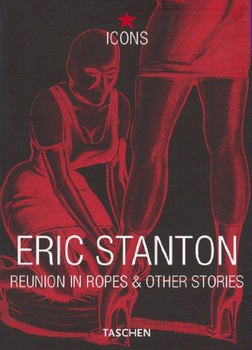 Eric Stanton, Reunion in Ropes (TASCHEN Icons Series) by Brand: Taschen