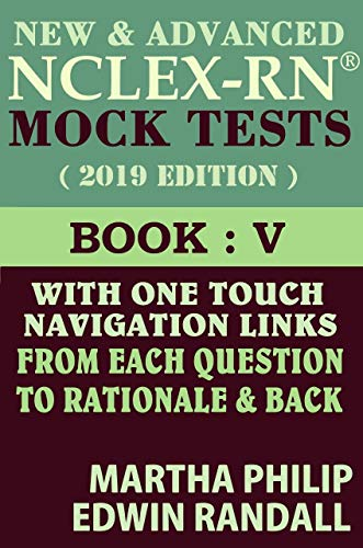 NCLEX RN MOCK TESTS (1000 MCQ's with 1-touch Rationales): 2019 Updated Edition Book - 5