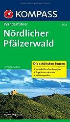 Nördlicher Pfälzerwald: Wanderführer mit Tourenkarten und Höhenprofilen