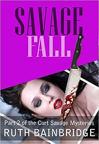 Download free spanish ebook Savage Fall (Curt Savage Mysteries Book 2) (Swedish Edition) PDF