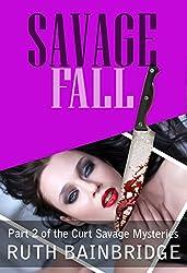 Savage Fall (Curt Savage Mysteries Book 2)