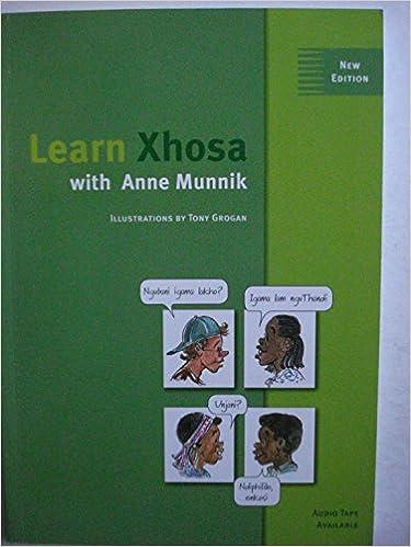 Book Learn Xhosa With Ann Munnik (Xhosa and English Edition)