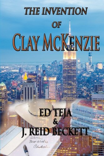 The Invention of  Clay McKenzie: A Novel pdf