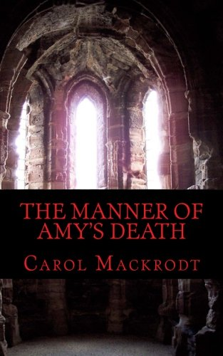 The Manner of Amy's Death