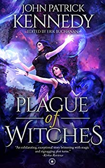 Plague of Witches by [Kennedy, John Patrick]