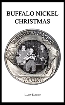 Buffalo Nickel Christmas by [Enright, Larry]