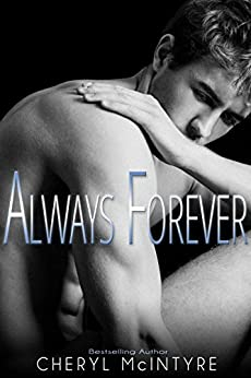 Always Forever (Sometimes Never Book 4) by [McIntyre, Cheryl]