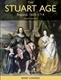 The Stuart Age: England 1603-1714 by Coward, Barry 4th (fourth) Edition (2011)