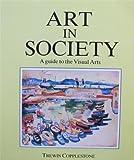 Art in Society, Trewin Copplestone, 0130477125