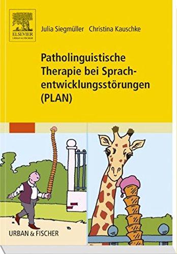 Patholinguistische Therapie bei Sprachentwicklungsstörungen (PLAN)