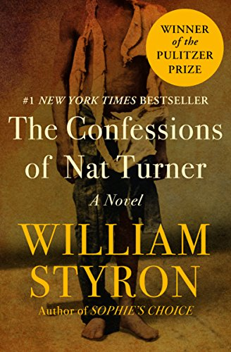 The Confessions of Nat Turner: A Novel by [Styron, William]