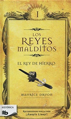 El rey de hierro / The Iron King (Los Reyes Malditos / Cursed Kings) (Spanish Edition)