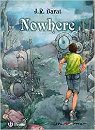 Nowhere (Castellano - A Partir De 12 Años - Altamar)