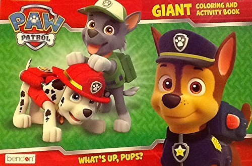 Paw Patrol Whats Up, Pups? ~ Oversized Giant Coloring & Activity Book ~ Games Mazes Puzzles 16 X 11 24 Pages