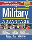 Book cover image for The Military Advantage: A Comprehensive Guide to Your Military & Veterans Benefits