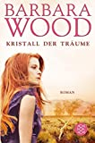 Kristall der Träume: Roman