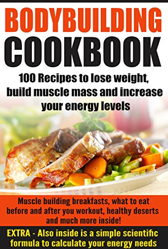 Bodybuilding Cookbook Recipes Increase Protein ebook product image