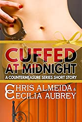 Cuffed at Midnight: A Contemporary Romance Short Story in the Countermeasure Series