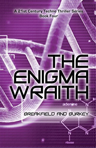 The Enigma Wraith (The Enigma Series Book 4) by [Breakfield, Charles V, Burkey, Roxanne E]