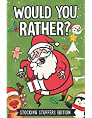 Would You Rather?: 111 Silly and Hilarious Questions, Interactive Christmas books for children (stocking stuffers Edition)