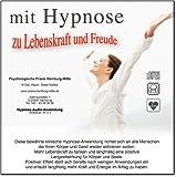 MIT HYPNOSE ZU LEBENSKRAFT UND FREUDE (Hypnose-Audio-CD)--> Diese bewährte klinische Hypnose-Anwendung richtet sich an alle Menschen die Ihren Körper und Geist wieder aktivieren wollen.