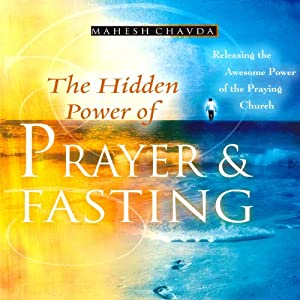 The Hidden Power of Prayer and Fasting Audiobook