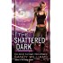 The Shattered Dark (A Shadow Reader Novel)