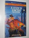 Study In Sorcery (Randall Garrett's Lord Darcy)