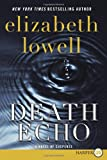 Death Echo, Elizabeth Lowell, 0061979244