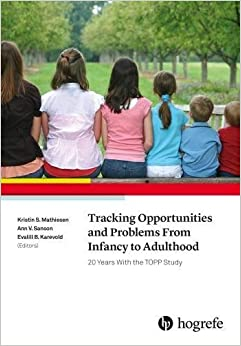 Tracking Opportunities and Problems From Infancy to Adulthood: 20 Years With the TOPP Study