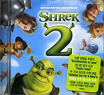 Shrek 2 : Motion Picture Soundtrack [+1 Bonus Track] [Includes Character  Sticker & Fold-Out Poster] [Korea Edition] [Universal Music] CD, Import,
