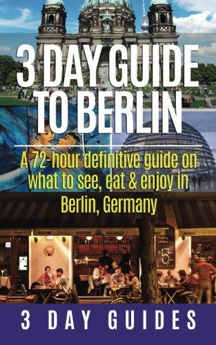 Berlin 72 hour Definitive Travel Guides product image