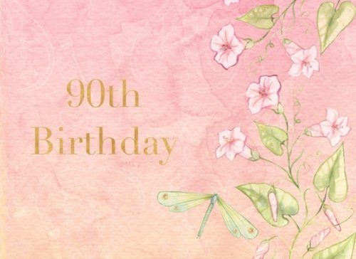90th Birthday: Pink Floral   Guest Book   Message Book