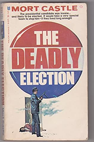 book cover of The Deadly Election